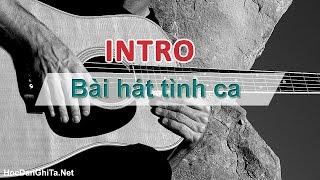 Hướng dẫn câu INTRO các bài hát Tình Ca | Học guitar online | HocDanGhiTa.Net