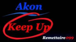 Скачать Akon Keep Up Lyrics In The Description