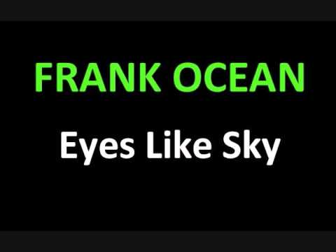 Frank Ocean - Eyes Like Sky (NEW SONG REVIEW 2013) Lyrics Review