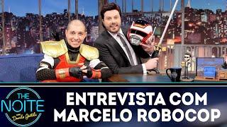 Baixar Entrevista com Marcelo Robocop | The Noite (14/09/18)