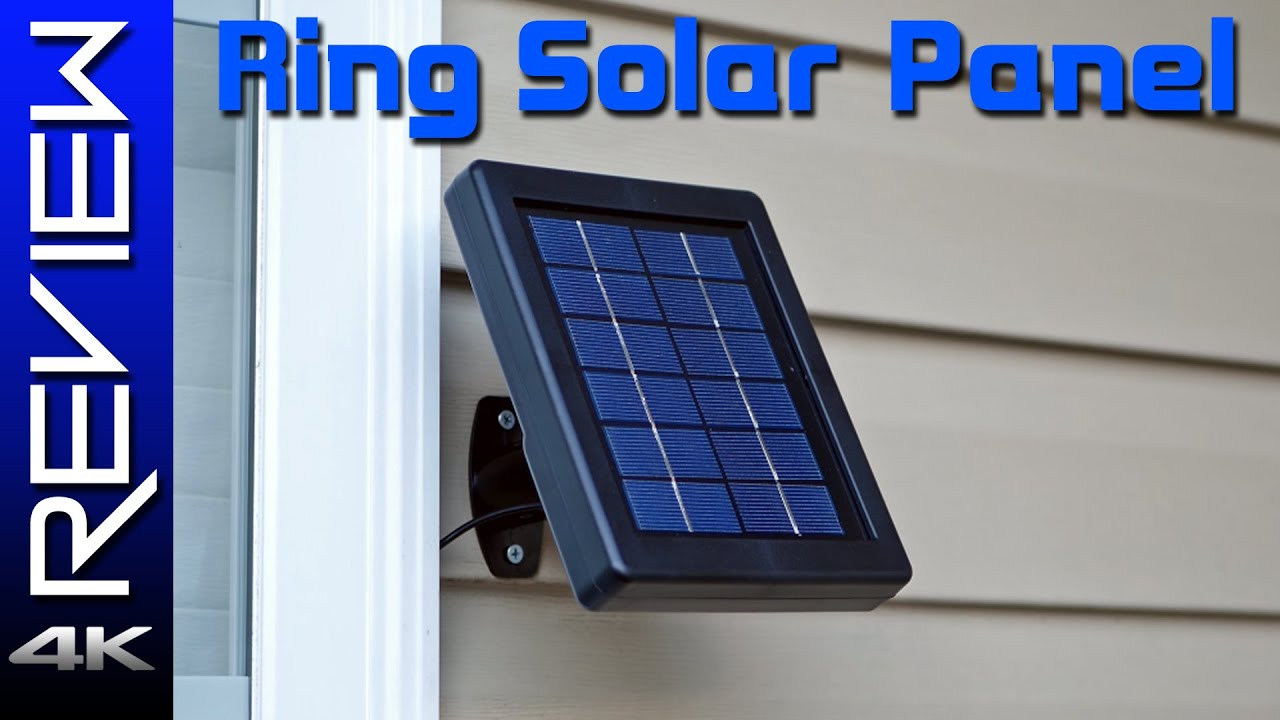 Ring Solar Panel Review Stick Up Cam Update Youtube