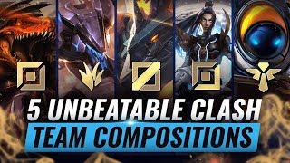 5 UNBEATABLE Team Compositions For CLASH - League of Legends Season 10