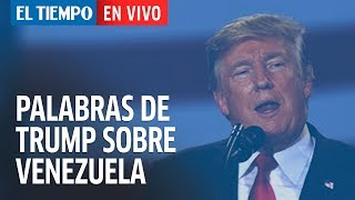 Trump se pronuncia sobre Venezuela
