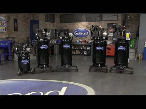 How To Choose An Air Compressor.  Select The Right Compressor For Your Shop. - Eastwood