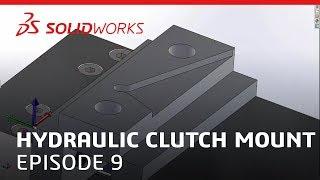 Coffee & CAM: Hydraulic Clutch Mount Video #9 - SOLIDWORKS