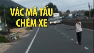 Vác mã tấu chặn đường, chém vào xe trên quốc lộ 1A