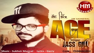 Age | Jass Gill | Official Audio Song | HM SAHNEWAL