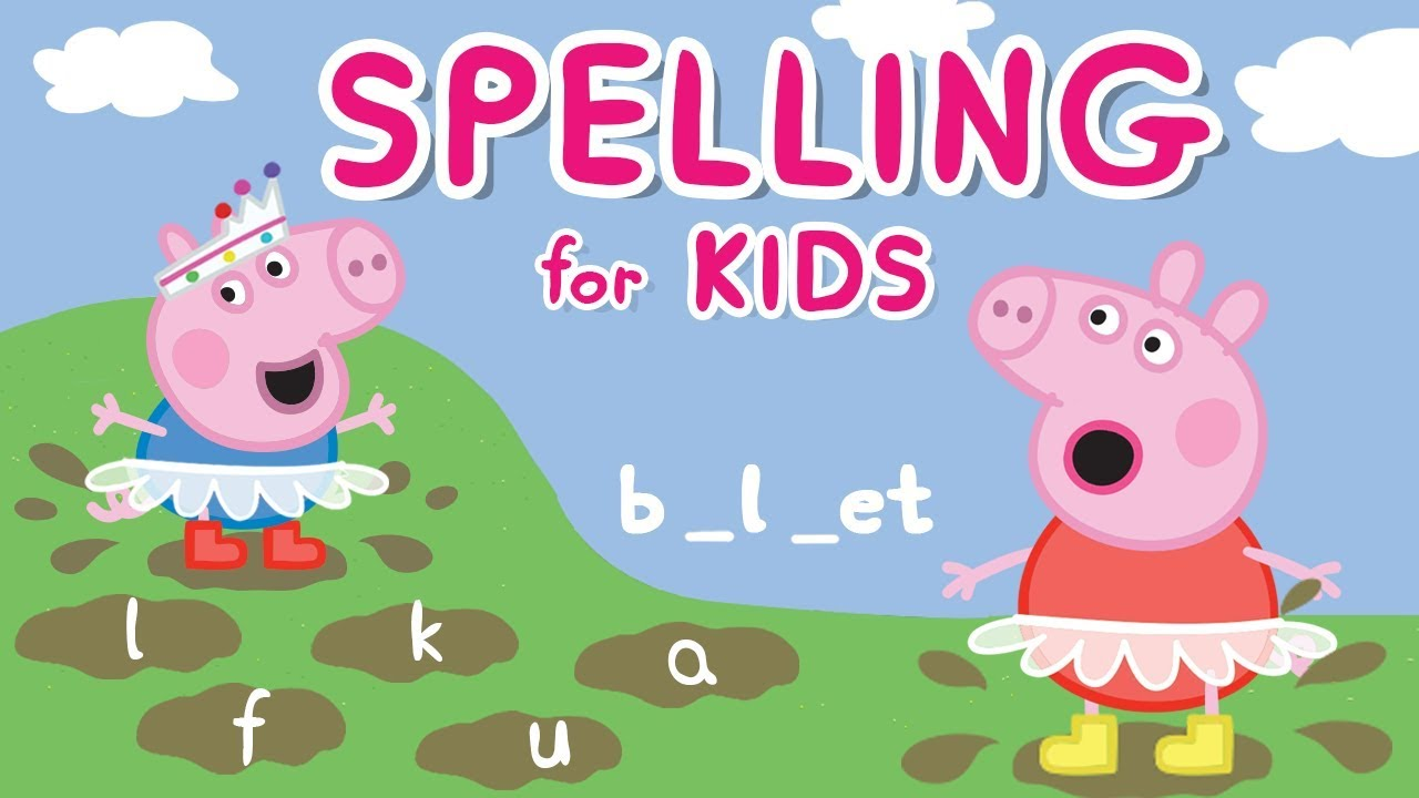 Peppa Pig English Spelling For Kids Learn Words Learn With Peppa Pig