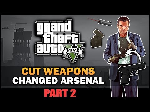 GTA V - Removed Weapons [Part 2] [Beta Analysis] - Feat. SWEGTA