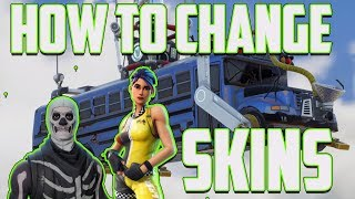 How to change your Skin on Fortnite Battle Royale (Customize Character)