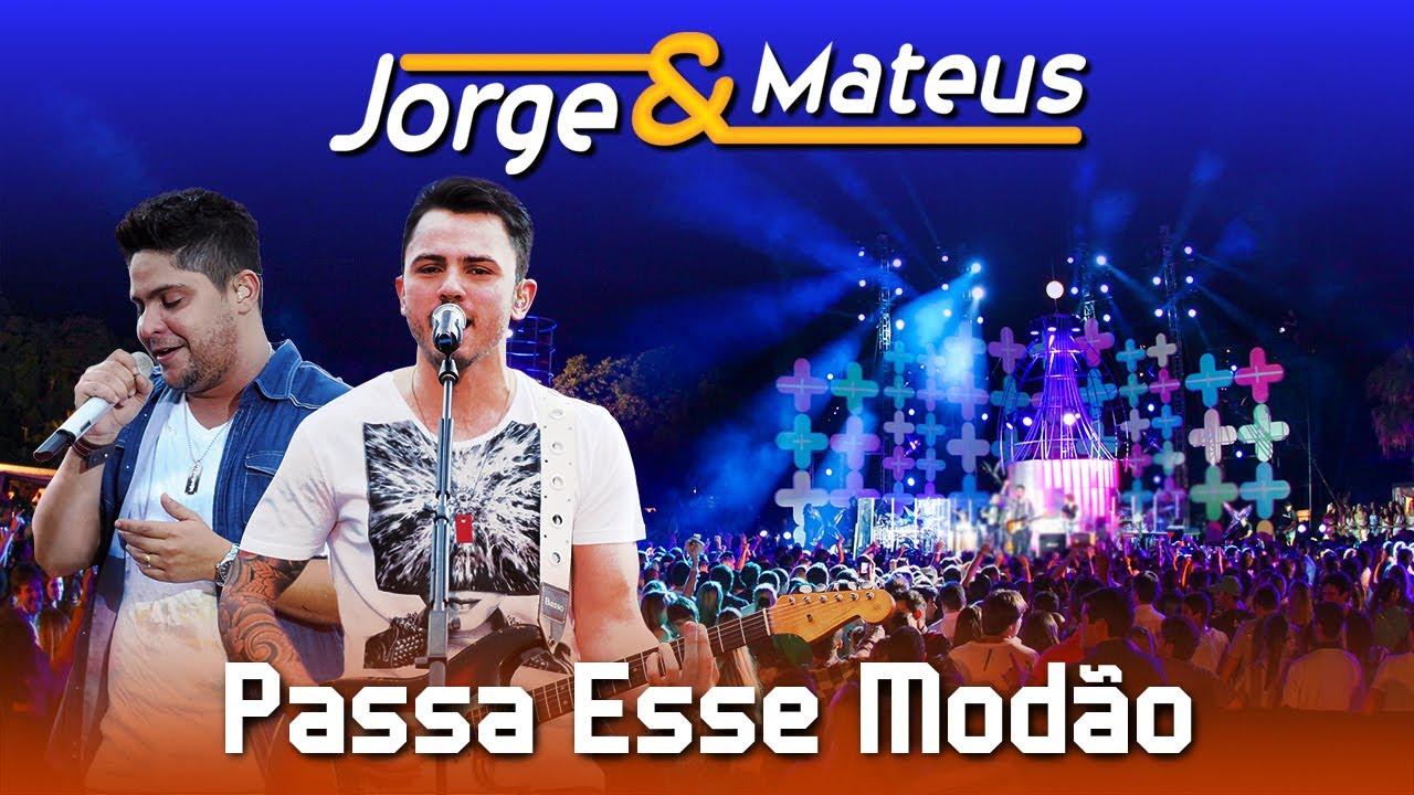 Jorge & Mateus — Passa Esse Modão  — [DVD Ao Vivo em Jurerê] — (Clipe Oficial)