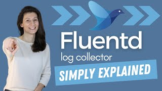 How Fluentd simplifies collecting and consuming logs | Fluentd simply explained