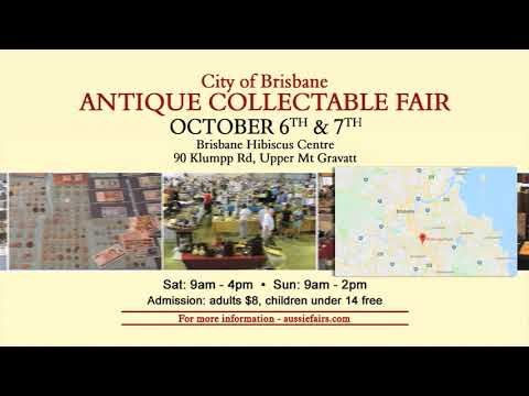 BRISBANE ANTIQUE COLLECTABLE FAIR 2018