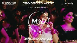 Deo Deo 3D Song | Sunny Leone | Bass Boosted | Mixhound 3D Studio