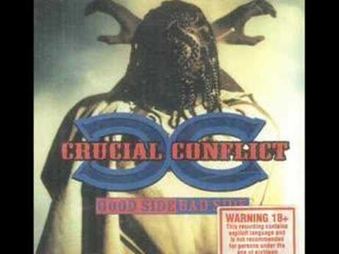 Crucial Conflict - I'm Bout To Explode