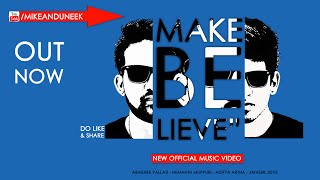 Uneek & MC Mike - Make Believe Official Music Video HD