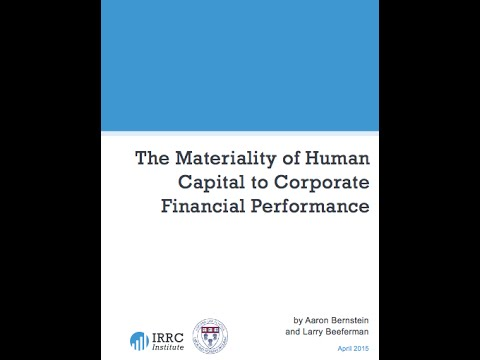 The Materiality of Human Capital to Corporate Financial Performance  | Harvard & IRRC Institute  5 1