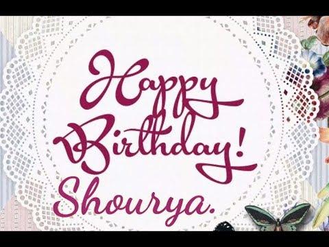 happy-birthday-shourya-|-my-name-song-|happy-birthday-song-for-shoury-name-||-birthday-name-songs-||