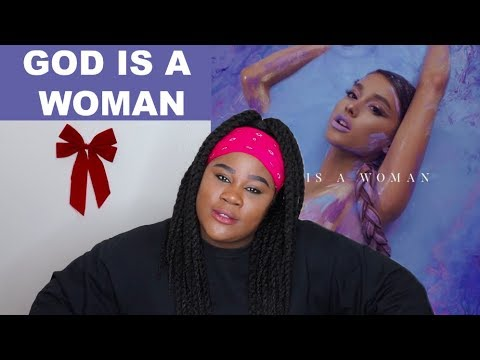 Ariana Grandes new single God Is A Woman REACTION