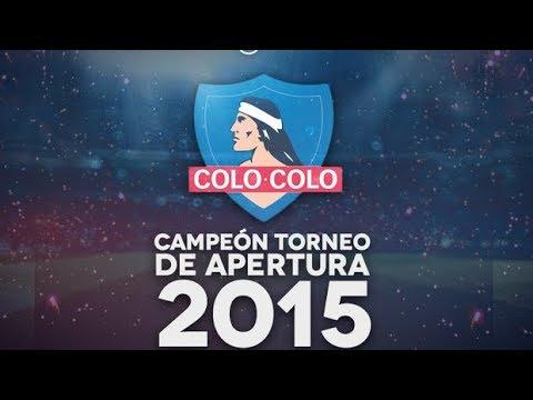 Colo Colo Campeón Torneo de Apertura 2015 / Todos los Goles (★31)