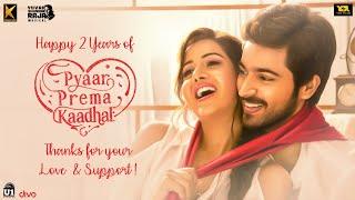 Happy 2 Years of Pyaar Prema Kaadhal | Harish Kalyan, Raiza Wilson | Yuvan | Elan | YSR Films