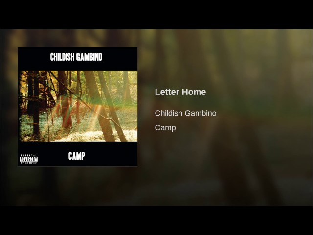 Childish Gambino – Letter Home Lyrics | Genius Lyrics