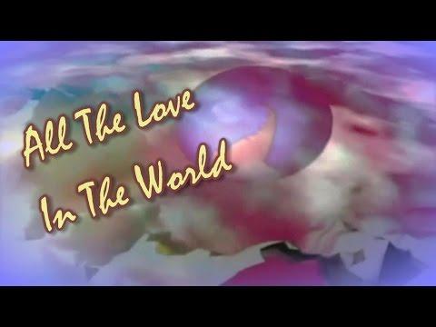 Dionne Warwick - All the Love in the World (Lyrics)