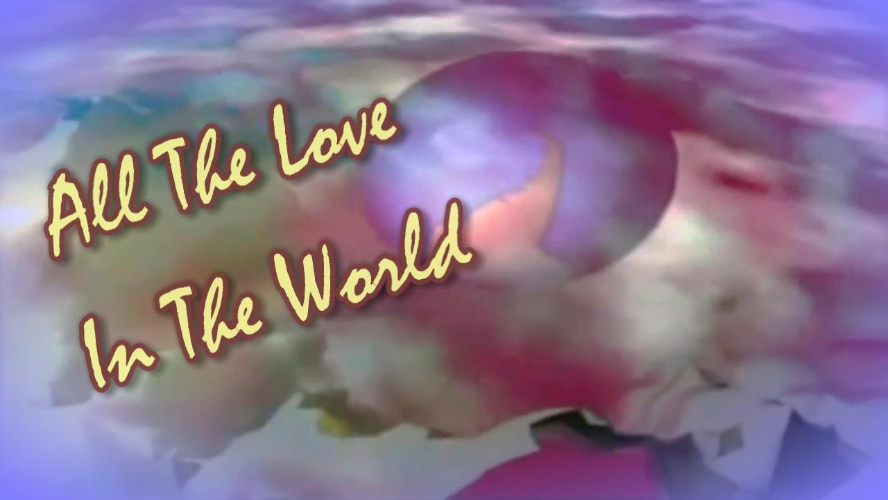 Dionne Warwick All The Love In The World Lyrics Youtube