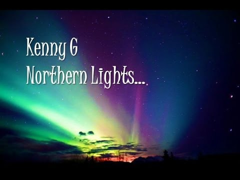 Kenny G - Northern Lights