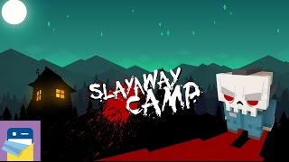 Slayaway Camp: iOS Gameplay Walkthrough (Blue Wizard Digital)