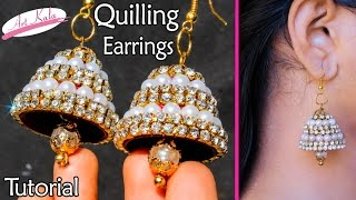 quilling earrings jhumka making | Bridal Jhumkas at Home | Tutorial | Artkala 126