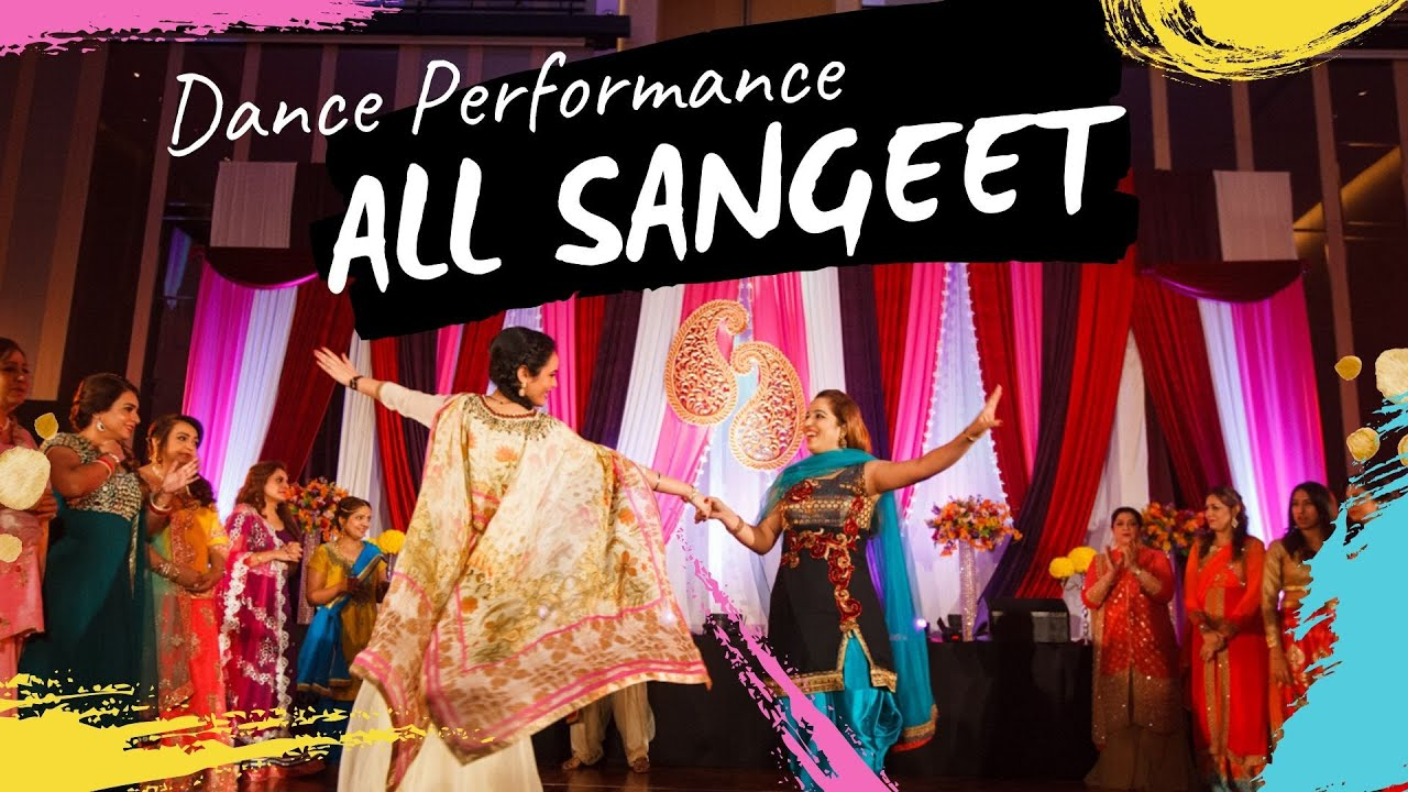 Amazing All Sangeet in Indian Wedding Dance Performance