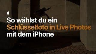 So fotografierst du mit Schlüsselfoto in Live Photos mit dem iPhone