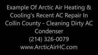 24 Hour Emergency AC Repair  McKinney, Allen, Prosper, Fairview, Princeton  Dirty Condenser