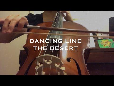 Dancing Line - The Desert (cello cover) - Sarang Han