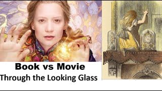 BOOK v MOVIE Alice Through the Looking Glass Top 10 Changes