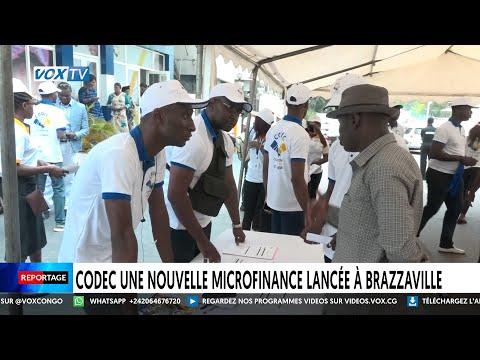 CODEC une nouvelle  micro-finance lancée à Brazzaville