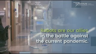 Robots Are Our Allies in the Pandemic - The FII Institute