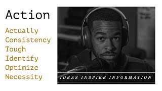 Ideas Inspire Information | Action