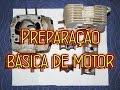 PREPARAÇÃO BÁSICA DE MOTOR | Paulo Stinghel