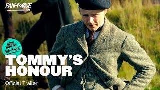 Tommy's Honour Official Trailer