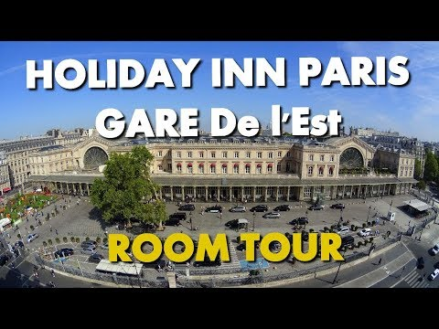 BEST BUDGET HOTEL IN PARIS - HOLIDAY INN GARE DE L'EST ROOM TOUR