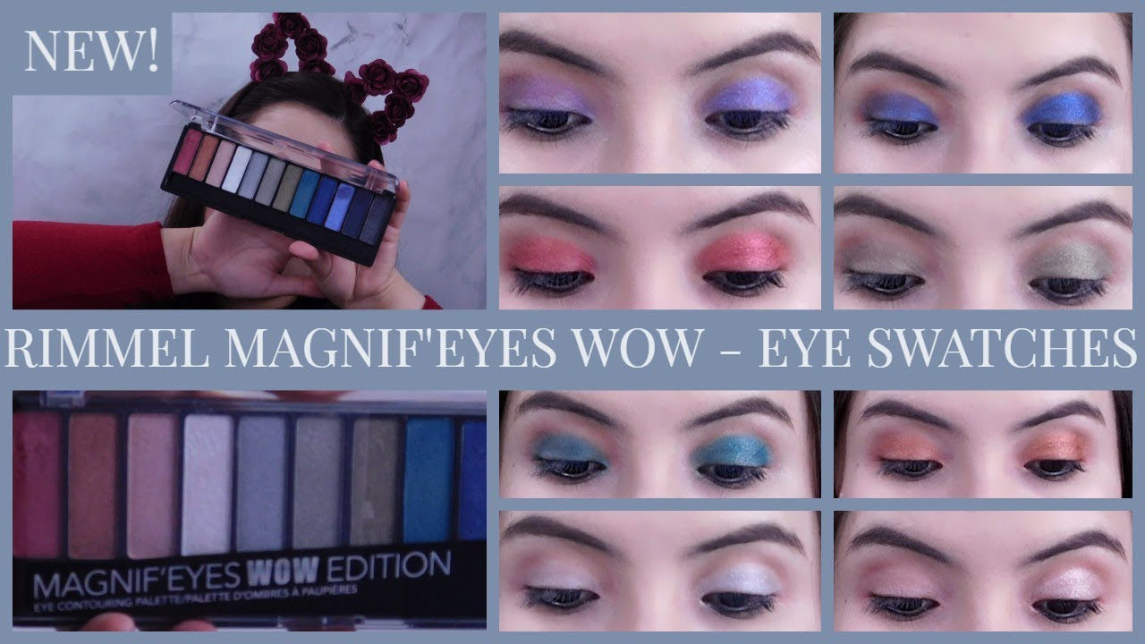 21bc5293b64 NEW! RIMMEL MAGNIF'EYES WOW EDITION EYESHADOW PALETTE REVIEW AND EYE ...