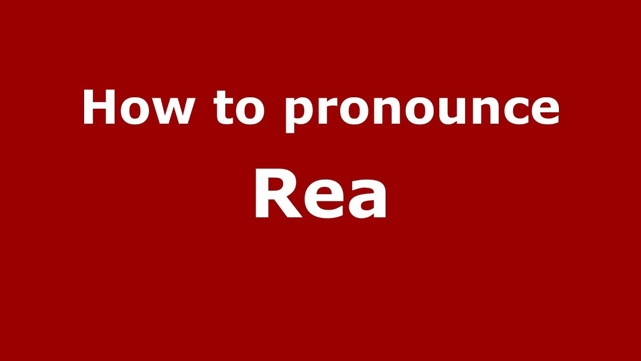how to pronounce rea italian italy pronouncenames com youtube