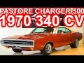 PASTORE Dodge Charger 500 1970 AT3 RWD 383 6.3i V8 340 cv