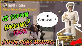 Coffin Pubg Montage! World Best Pubg Player✔️ is Coffin Hacking? Legend Player Of Pubg Mobile