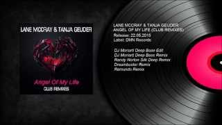 Lane McCray & Tanja Geuder - Angel Of My Life (DJ Moriarti Remix)