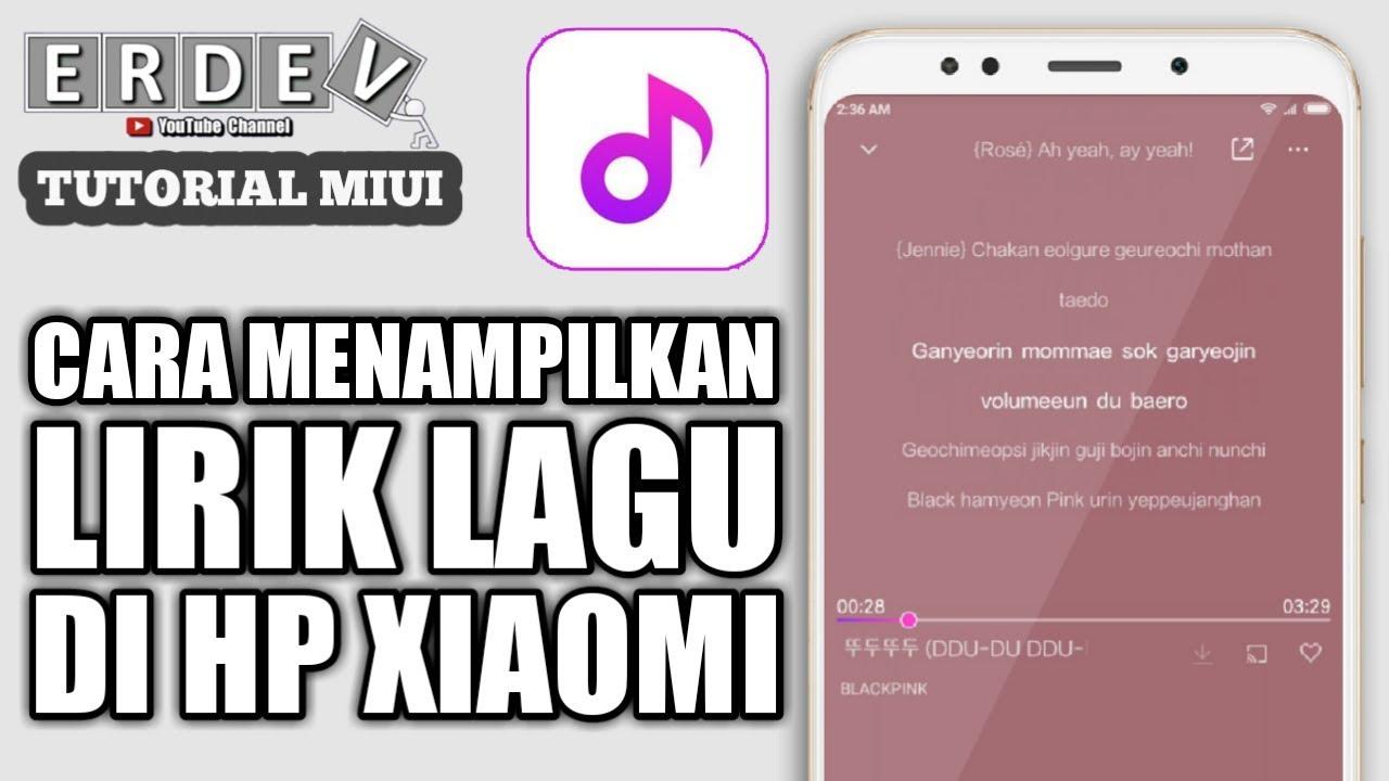 cara menambahkan dan menampilkan lirik lagu di aplikasi musik hp xiaomi miui
