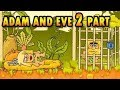 ADAM and Eve  2 👫🍎 Friv games