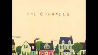 The Channels - Baby,You Make My Heart Sing